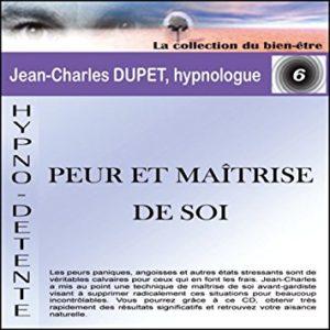 Téléchargement Peur et matrise de soi de Jean-Charles DUPET